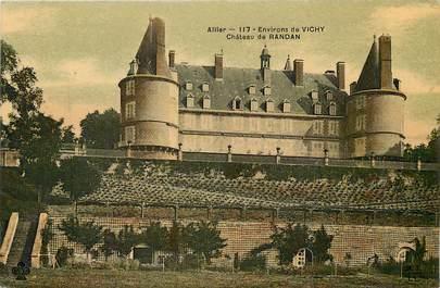 """CPA FRANCE 03 """"Env. de Vichy, Chateau de Randan"""""""