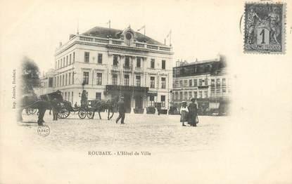 """/ CPA FRANCE 59 """"Roubaix, l'hôtel de ville """""""