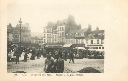 """/ CPA FRANCE 62 """"Boulogne sur Mer, marché de la place Dalton"""""""