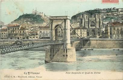 """CPA FRANCE 38 """"Vienne, pont suspendu et quai du Rhône"""""""