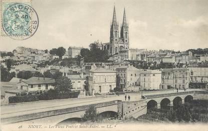 """/ CPA FRANCE 79 """"Niort, les vieux ponts et Saint André"""""""