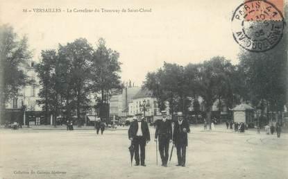 """/ CPA FRANCE 78 """"Versailles, le carrefour du tramway de Saint Cloud"""""""