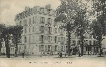 """/ CPA FRANCE 78 """"Versailles ville, hôtel Vatel"""""""