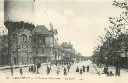 """/ CPA FRANCE 93 """"Saint Denis, le boulevard Félix Faure, les écoles"""""""