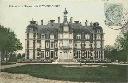 """CPA FRANCE 77 """"Chateau de la Trousse près Lizy sur Ourcq"""""""