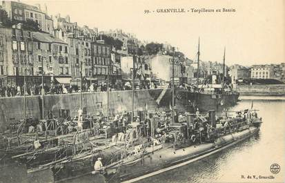 "/ CPA FRANCE 50 ""Granville, torpilleurs au bassin"""