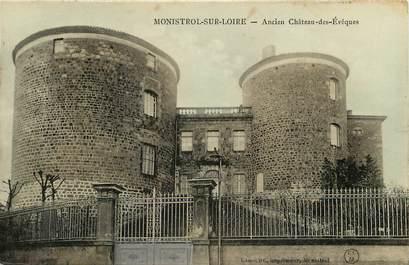 """CPA FRANCE 43 """"Monistrol sur Loire, ancien chateau des Evêques"""""""