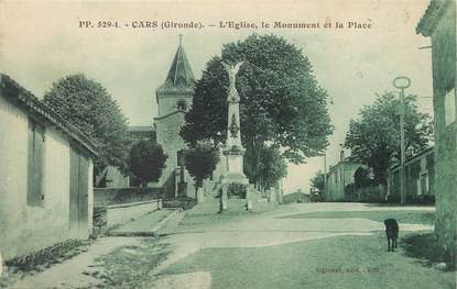 "/ CPA FRANCE 33 ""Cars, l'église, le monument et la place"""