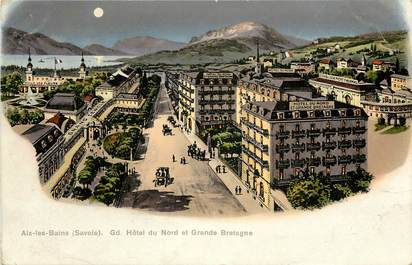 "CPA FRANCE 73 ""Aix les Bains, Grand Hôtel du nord et Grande Bretagne"""