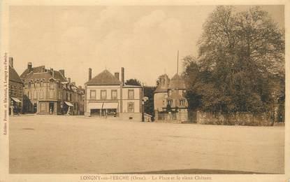 """/ CPA FRANCE 61 """"Longny au Perche, la place et le vieux château"""""""