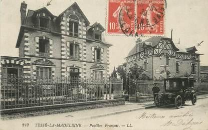 """/ CPA FRANCE 61 """"Tessé La Madeleine, pavillon français"""""""
