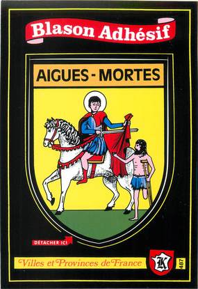 "/ CPSM FRANCE 30 ""Aigues Mortes"" / BLASON ADHESIF"
