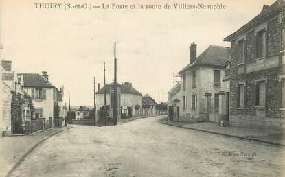 """/ CPA FRANCE 78 """"Thoiry, la poste et la route de Villiers Neauphle"""""""