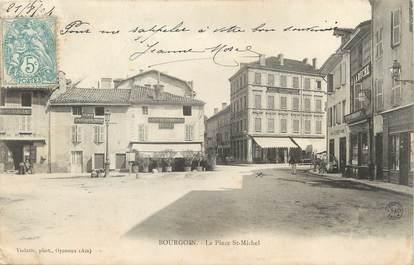 """/ CPA FRANCE 38 """"Bourgoin, la place Saint Michel"""""""