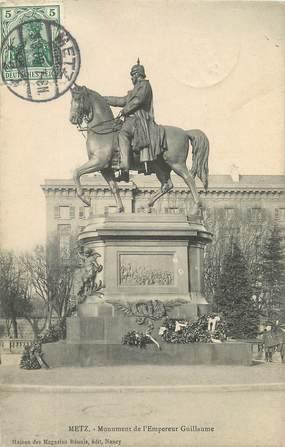 """/ CPA FRANCE 57 """"Metz, monument de l'Empereur Guillaume"""""""