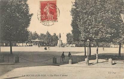 """/ CPA FRANCE 85 """"La Roche sur Yon, la place d'Armes"""""""