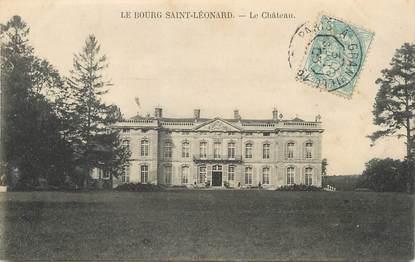 """/ CPA FRANCE 61 """"Le Bourg Saint Léonard, le château"""" / CACHET AMBULANT"""