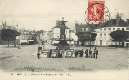 """/ CPA FRANCE 77 """"Melun, fontaine de la place Saint Jean"""""""