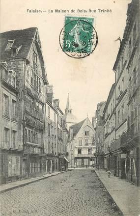 """/ CPA FRANCE 14 """"Falaise, la maison de Bois, rue Trinité"""""""