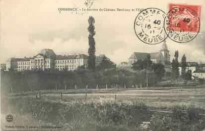 """/ CPA FRANCE 55 """"Commercy, château Bercheny et l'église"""""""