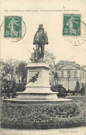 """/ CPA FRANCE 85 """"La Roche sur Yon, statue de Paul Baudry"""""""