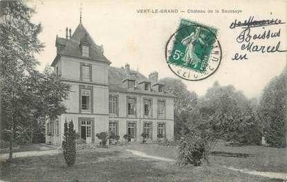 """/ CPA FRANCE 91 """"Vert Le Grand, château de la Saussaye"""""""
