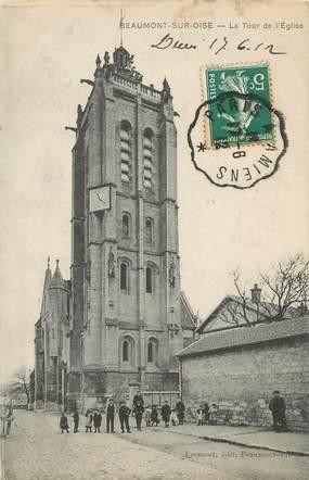 """/ CPA FRANCE 95 """"Beaumont sur Oise, la tour de l'église"""" / CACHET AMBULANT"""