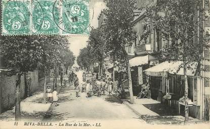 "/ CPA FRANCE 14 ""Riva Bella, la rue de la mer"""