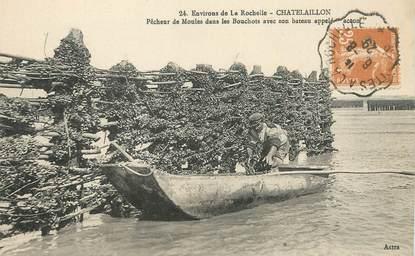 """/ CPA FRANCE 17 """"Chatelaillon, pêcheurs de moules"""""""