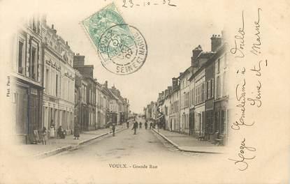 "/ CPA FRANCE 76 ""Voulx, grande rue"""