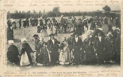 """/ CPA FRANCE 56 """"Carnac, une noce au pays des Menhirs"""""""