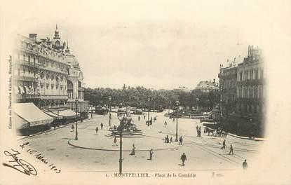 """/ CPA FRANCE 34 """"Montpellier, place de la Comédie"""""""