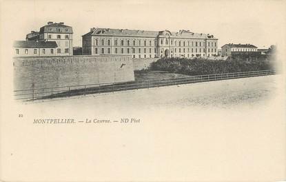 "/ CPA FRANCE 34 ""Montpellier, la caserne"""