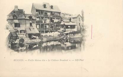 """/ CPA FRANCE 35 """"Rennes, vieille maison dite le château Branlant"""""""