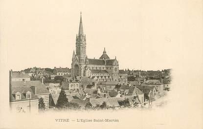 """/ CPA FRANCE 35 """"Vitré,  l'église Saint Martin"""""""