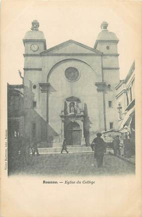 "/ CPA FRANCE 42 ""Roanne, église du collège"""