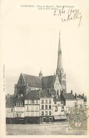"""/ CPA FRANCE 45 """"Pithiviers, place du Martroi, église Saint Salomon"""""""