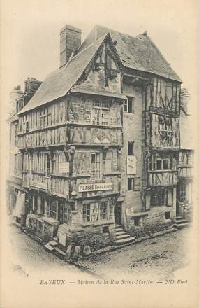 """/ CPA FRANCE 14 """"Bayeux, maison de la rue Saint Martin"""""""
