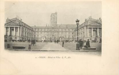 """/ CPA FRANCE 21 """"Dijon, hôtel de ville"""""""