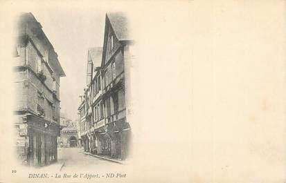 """/ CPA FRANCE 22 """"Dinan, la rue de l'Apport"""""""