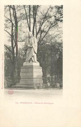 """/ CPA FRANCE 33 """" Bordeaux, statue de Montaigne"""""""