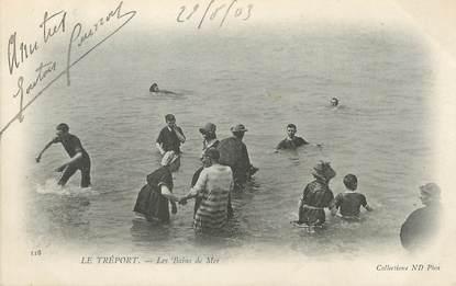 """/ CPA FRANCE 76 """"Le Tréport, les bains de mer"""""""
