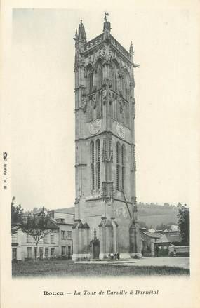 """/ CPA FRANCE 76 """"Rouen, la tour de Carville à Darnétal"""""""