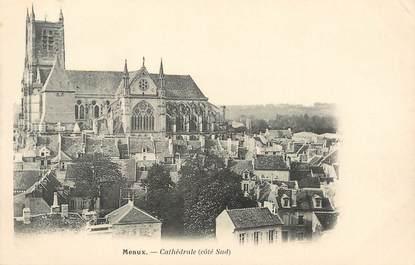 """/ CPA FRANCE 77 """"Meaux, cathédrale """""""