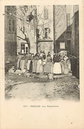 """CPA FRANCE 83 """"Toulon, les Bugadières"""""""