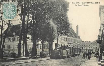 """CPA FRANCE 21 """"Chatillon sur Seine, la sous préfecture, tramway"""""""
