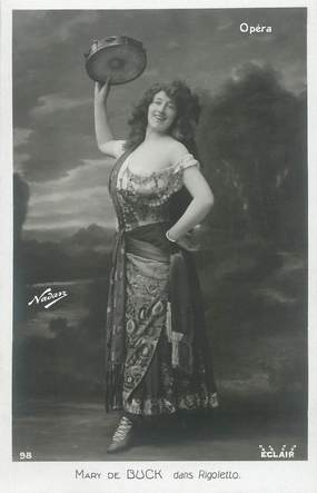 "CPA ARTISTE  /  THEATRE  ""Mary de Buck dans Rigoletto"" / PHOTOGRAPHE NADAR"