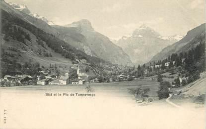 """/ CPA FRANCE 74 """"Sixt et le pic de Tanneverge"""""""
