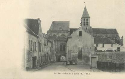 """/ CPA FRANCE 78 """"Triel, la rue Galande"""""""