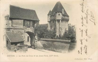 """/ CPA FRANCE 58 """"Nevers, la porte du Croux et son avant porte"""""""